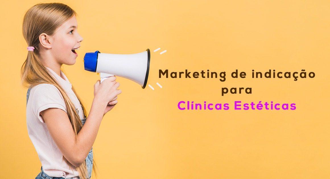 Marketing Indicação para clinica